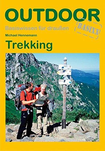 Trekking (Basiswissen für draußen) Taschenbuch – 16. April 2012 Michael Hennemann Conrad Stein Verlag 3866863543 Hiking