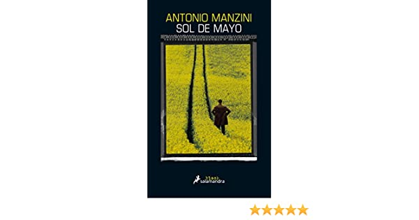 Amazon.com: Sol de mayo (Salamandra Black) (Spanish Edition) eBook: Antonio Manzini: Kindle Store