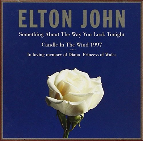 Something about the way you look tonight/Candle in the wind '97 (2 tracks, E) [Single-CD]