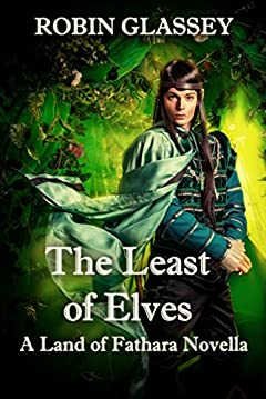 The Least of Elves: A Land of Fathara Novella