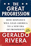 The Great Progression, Geraldo Rivera, 0451231384