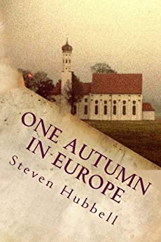 One Autumn in Europe by [Hubbell, Steven]