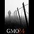 GMO 24- The Coalition- A Tale Of Prepper Survival (GMO 24- A Tale Of Prepper Survival Book 1)