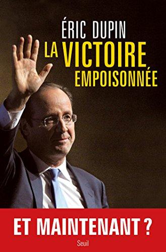 La Victoire empoisonnée: 1 (H.C. ESSAIS) (French Edition)