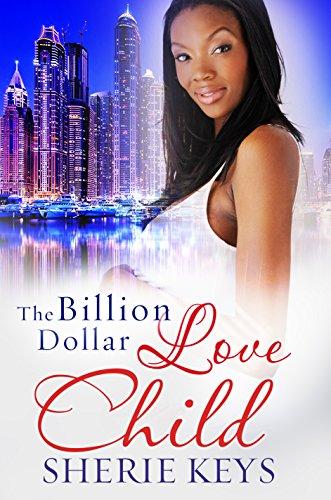Search : The Billion Dollar Love Child (A BWWM Pregnancy Romance Book 1)