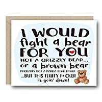 Funny Love Card - I Would Fight A Bear For You