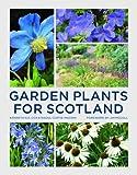 Garden Plants for Scotland