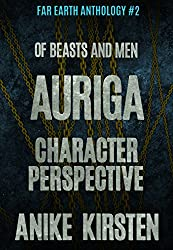 Auriga: Character Perspective (Far Earth Anthology Book 2)