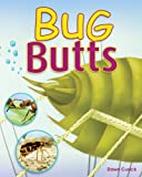 Bug Butts, Dawn Cusick, 0979745500