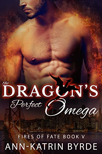 The Dragon's Perfect Omega (MM Gay Shifter Mpreg Romance)  (Fires of Fate Book 5)