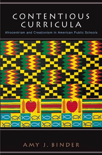 Search : Contentious Curricula: Afrocentrism and Creationism in American Public Schools (Princeton Studies in Cultural Sociology Book 13)