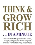 Think and Grow Rich... in a Minute, Napoleon Hill, 1932429611