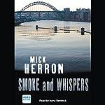 Smoke and Whispers | Mick Herron