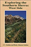 img - for Exploring the Southern Sierra: West Side by Ruby Johnson Jenkins (1995-01-01) book / textbook / text book