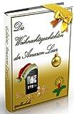 Die Weihnachtsgeschichten der Amazon-Leser 2012 (Leser werden Autoren) (German Edition)