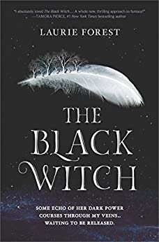 The Black Witch (The Black Witch Chronicles, Book 1) por [Forest, Laurie]