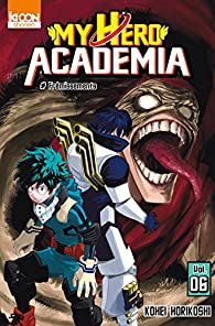 My Hero Academia, tome 6 par Kôhei Horikoshi