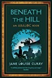 img - for Beneath the Hill (The Abaloc Series) (Volume 1) book / textbook / text book