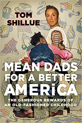 Shillue – Mean Dads for a Better America