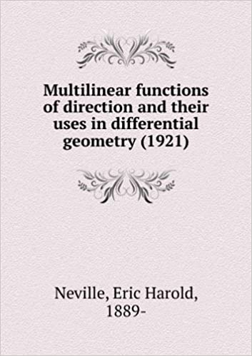Multilinear Functions Of Direction And Their Uses In Differential Geometry [FACSIMILE]