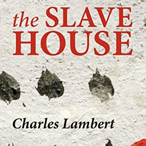 The Slave House Audiobook