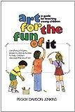 Art for the Fun of It, Peggy Davison Jenkins, 067176151X