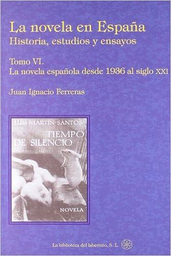 Novela en España, la VI - historia, estudios y ensayos: Amazon.es ...