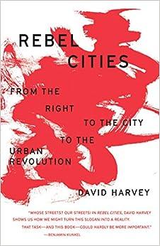 Descargar E Torrent Rebel Cities: From The Right To The City To The Urban Revolution Como Bajar PDF Gratis