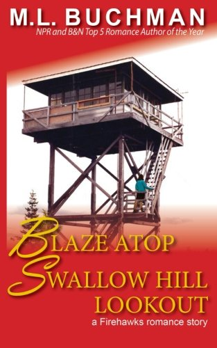 book cover of Blaze Atop Swallow Hill Lookout