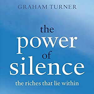 The Power of Silence Audiobook