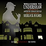 Welcome to Undershaw: A Brief History of Arthur Conan Doyle: The Man Who Created Sherlock Holmes   Luke Kuhns