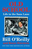 img - for Old School: Life in the Sane Lane book / textbook / text book