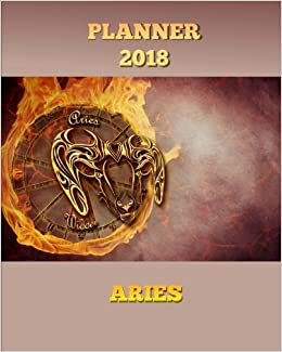 Planner 2018: 2018 Planner Monthly Weekly Daily-Zodiac Signs