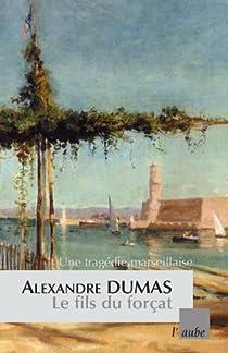 Le fils du forçat par Dumas