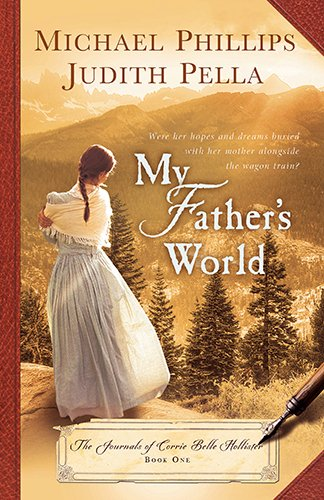 My Father's World (Journals of Corrie Belle ()