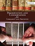 Preservation and Conservation for Libraries and Archives, Balloffet, Nelly, 083891005X