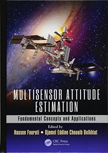 (Multisensor Attitude Estimation: Fundamental Concepts and Applications (Devices, Circuits, and)