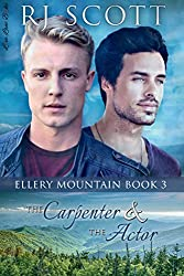 The Carpenter and the Actor (Ellery Mountain Book 3)