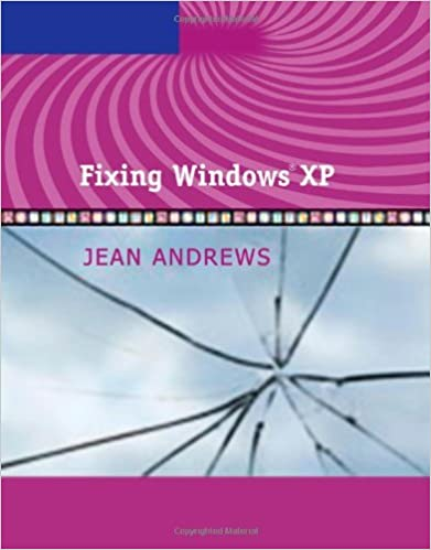 Fixing windows xp (jean andrews) by jean andrews (2006 08 14)