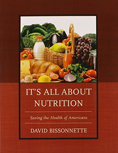 Search : It's All about Nutrition: Saving the Health of Americans