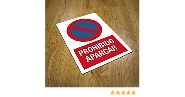 CARTEL PROHIBIDO APARCAR | ADVERTENCIA PROHIBIDO ESTACIONAR | ADVERTENCIA PROHIBIDO APARCAR VEHÍCULOS, 200 mm x 300 mm, color negro/rojo