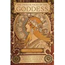 The Twelve Faces of the Goddess: Transform Your Life with Astrology, Magick, and the Sacred Feminine