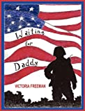Waiting for Daddy, Victoria Freeman, 0982424973