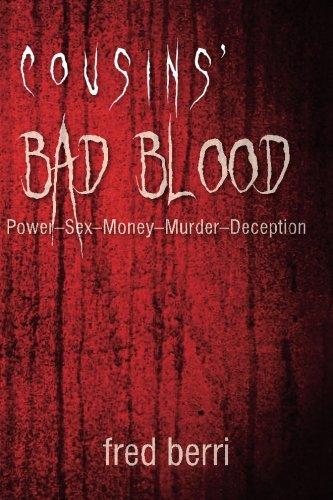 Download Cousins' Bad Blood: Power-Sex-Money-Murder-Deception pdf