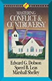 img - for Mastering Ministry: Mastering Conflict And Controversy book / textbook / text book