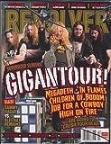 Revolver Magazine (April 2008) (GIGANTOUR! Megadeth - In Flames - Children of Bodom - Job For A Cowboy - High On Fire)