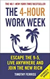 img - for By Timothy Ferriss The 4-hour Workweek: Escape the 9-5, Live Anywhere and Join the New Rich book / textbook / text book