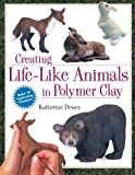 By Katherine Dewey - Creating Life-Like Animals in Polymer Clay (1/31/00)