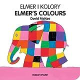 Elmer's Colours (English-Polish), David McKee, 1840595310