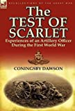 The Test of Scarlet, Coningsby Dawson, 0857067419